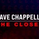 Дэйв Шаппелл – Напоследок (2021) // Dave Chappelle: The Closer